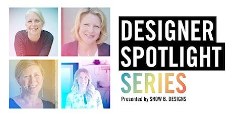 Designer Spotlight Series tickets
