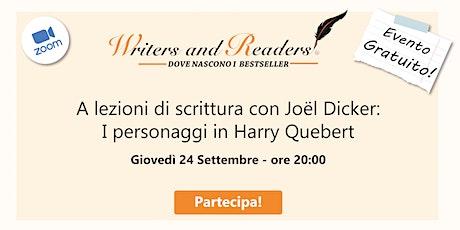 I personaggi in  Harry Quebert:  a lezioni di scrittura con Joël Dicker biglietti