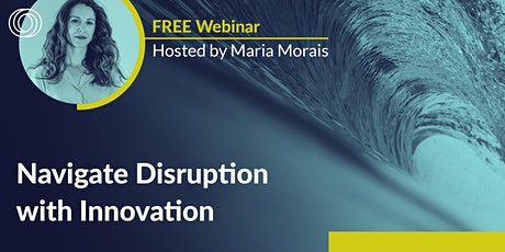 Navigate Disruption with Innovation tickets
