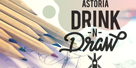 9/22 Tuesday  Astoria Drink N' Draw Online tickets