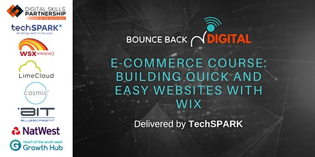 Bounce Back Digital Series: Building Quick and Easy Websites with Wix tickets