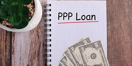 PPP Loan Forgiveness - Live Zoom tickets