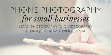 Phone Photography For Small Business tickets