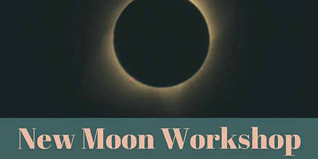New Moon Workshop tickets