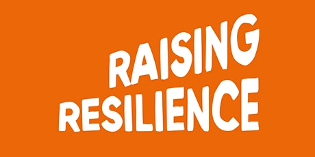 Raising Resilience tickets