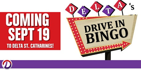 Delta's Drive In Bingo: Delta St. Catharines tickets