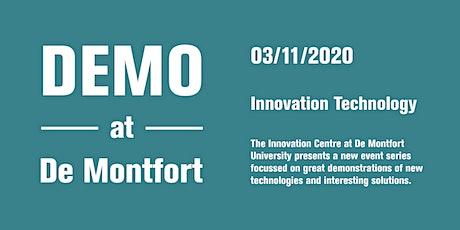 Demo at  De Montfort - Innovation Technologies entradas