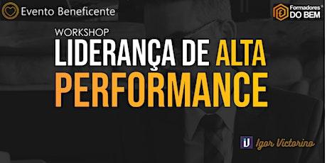 Workshop  on line Liderança de Alta Performance - Beneficente bilhetes
