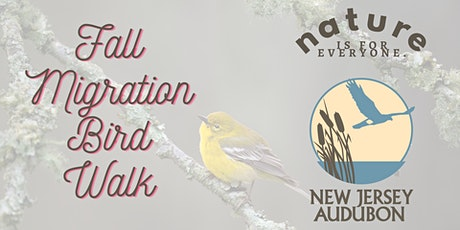 Fall Migration Bird Walk tickets