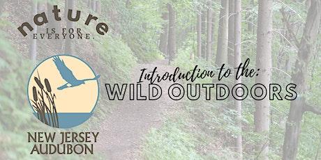 Intro to the Wild Outdoors: Ethics & Preparedness tickets