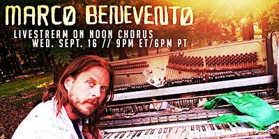 Marco Benevento: Live Stream on NoonChorus