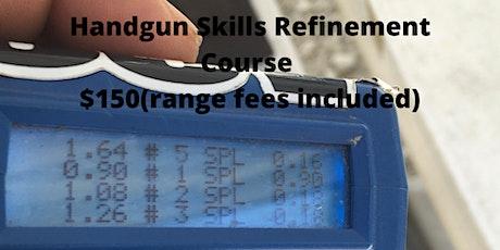 Handgun Skill Refinement Course tickets