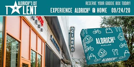 Aldrich Street's Got Talent Goodie Box Pick-Up tickets