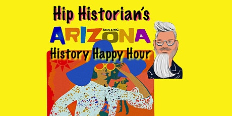 Arizona History Happy Hour #28 tickets