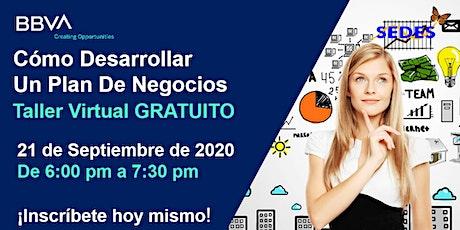 Cómo Desarrollar Un Plan De Negocio  - Taller Virtual 9/21/2020 6:00 PM tickets