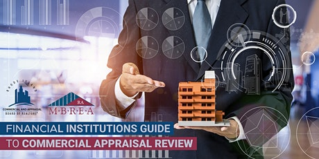 Financial Institutions Guide to Commercial Appraisal Review tickets