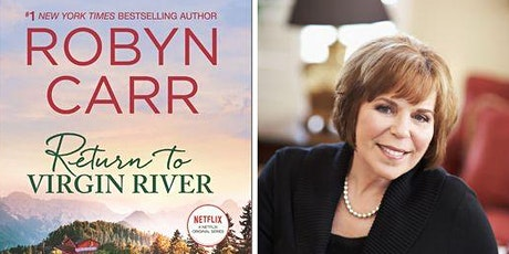 Virtual Author Event with Robyn Carr to Launch RETURN TO VIRGIN RIVER tickets