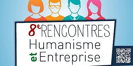 8e Rencontres Humanisme et Entreprises billets