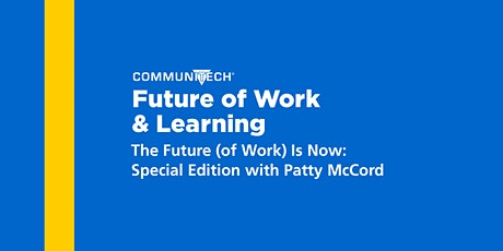 The Future (of Work) is Now: Special Edition with Patty McCord tickets
