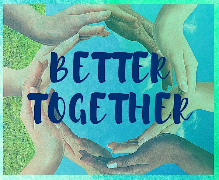 Better Together - a virtual celebration image