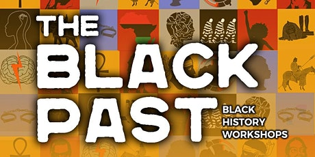 The Black Past - The Towering East: East Africa tickets