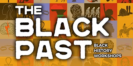 The Black Past - Black Avengers: The Haitian Revolution tickets