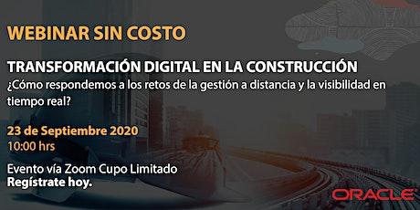 Webinar Sin Costo: Transformación Digital en la Construcción. entradas
