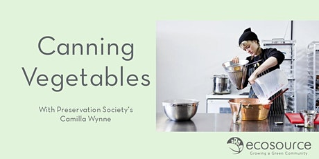 Canning Vegetables with Camilla Wynne tickets