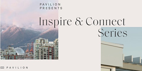 Pavilion Presents Inspire and Connect Series tickets