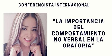 LA IMPORTANCIA DEL COMPORTAMIENTO NO VERBAL EN LA ORATORIA, PASE GRATIS! entradas