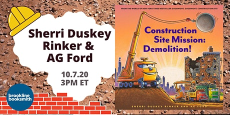 Sherri Duskey Rinker & AG Ford - Construction Site Mission: Demolition! tickets