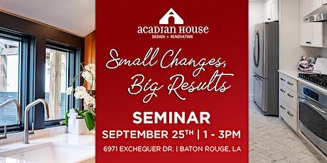 Small Changes, Big Results - Design + Renovation Seminar tickets