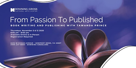 From Passion To Published: Book Writing and Publishing Workshop (In-Person) tickets
