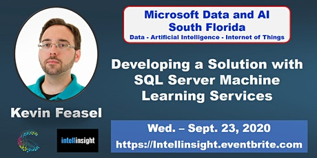 Developing a Solution in SQL Server Machine Learning Services: Kevin Feasel tickets