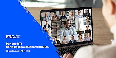 Parlons DT1 : Série de discussions virtuelles billets