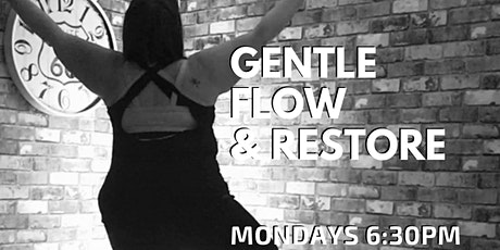 Gentle Flow & Restore Yoga - Virtual or In-studio tickets