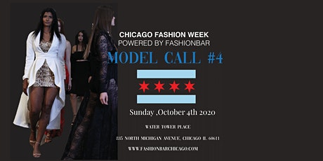 Model Call # 4  for  Chicago Fashion Week powered by FBC tickets