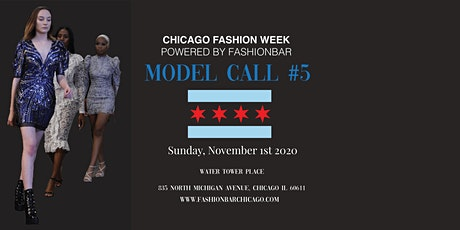 Model Call # 5  for  Chicago Fashion Week powered by FBC tickets