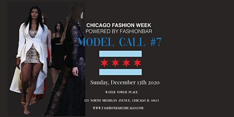 Model Call # 7  for  Chicago Fashion Week powered by FBC tickets