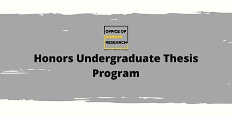 Honors Undergraduate Thesis Information Session 1 tickets