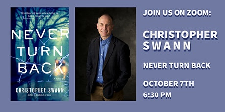 Authors on Zoom: Christopher Swann, Never Turn Back tickets