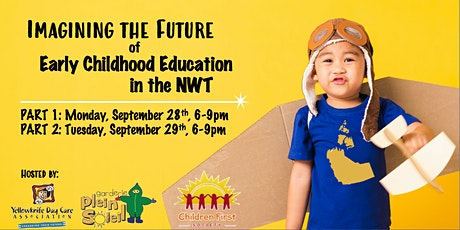 Imagining the Future of Early Childhood Education in the NWT tickets