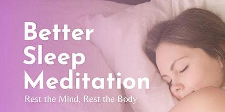 Free, Guided online meditation - Better Sleep Meditation tickets