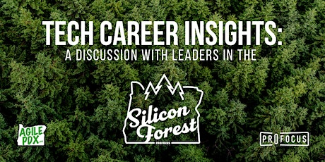 Tech Career Insights: A Discussion with Leaders in the Silicon Forest tickets