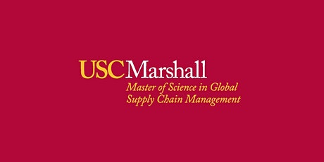 USC M.S. in Global Supply Chain Management: Information Session- March tickets