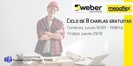 CICLO DE CHARLAS GRATUITAS WEBER - MEGAFLEX entradas