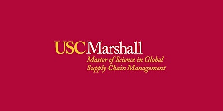 USC M.S. in Global Supply Chain Management: Information Session- April tickets