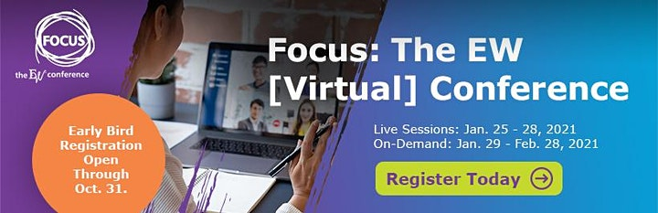 Focus: The EW [Virtual] Conference - Exhibitor Opportunities image