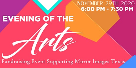 Evening of the Arts: Fundraising Event Supporting Mirror Images Texas tickets