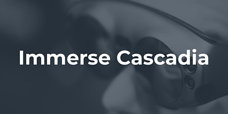 Immerse Cascadia tickets